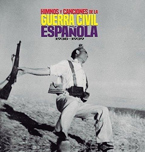 Himnos y canciones de la guerra civil española